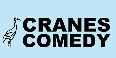 Cranes Comedy Night tickets