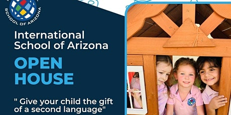 Open House @International School of Arizona tickets