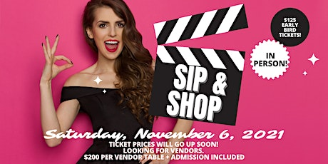 Sip & Shop Live In-Person Event! tickets