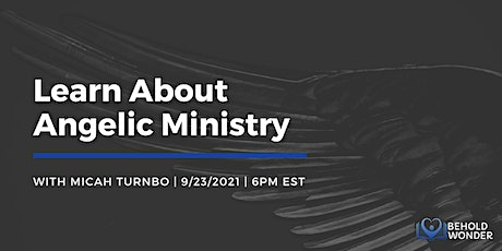 Learn about Angelic Ministry tickets