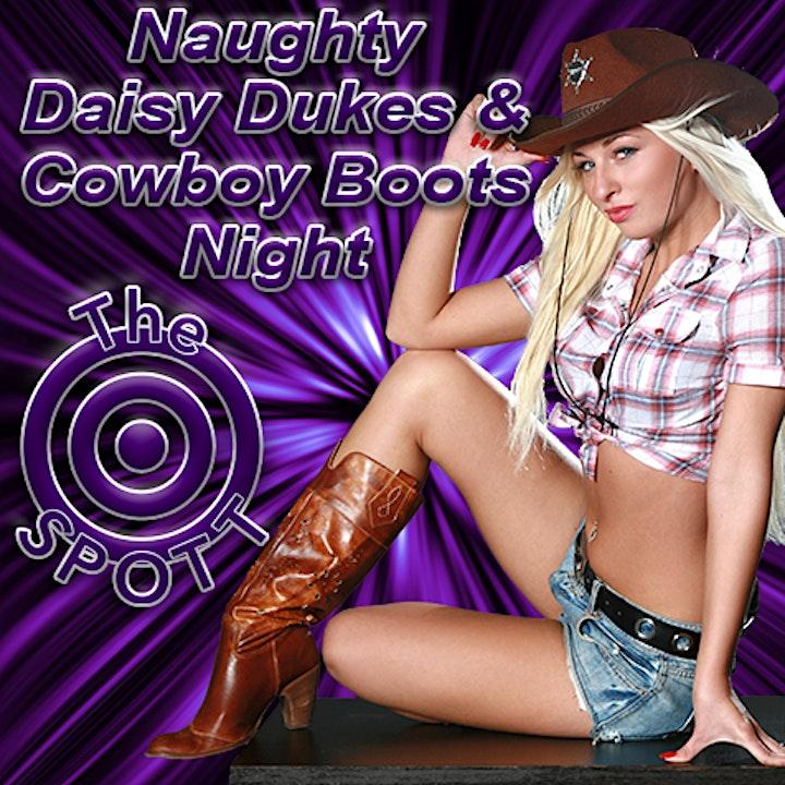 Daisy Dukes & Cowboy Boots Night at The SPOTT! image
