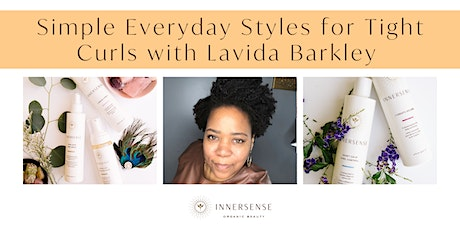 Simple Everyday Styles for Tight Curls with Pro Lavida Barkley tickets