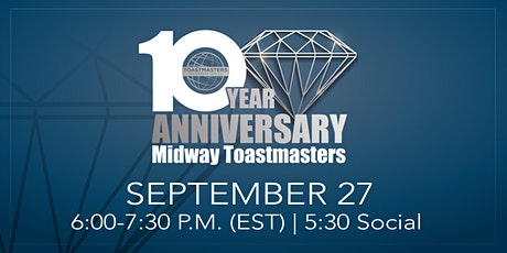 10-Year Anniversary Midway Toastmasters tickets