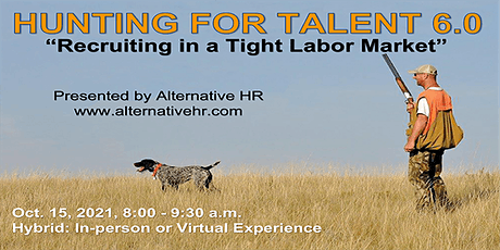 Alternative HR Presents:  Recruiting in a Tight Labor Market Tickets