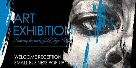 La'Toya Creates - Welcoming Reception & Small Business Pop Up tickets