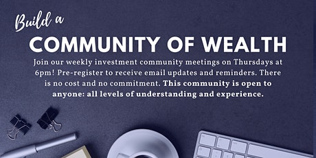 Community of Wealth: A B2W Weekly Investment Meeting tickets