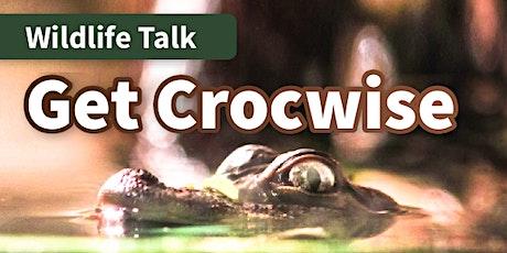 Wildlife Talk - Get Crocwise - Maryborough Library tickets