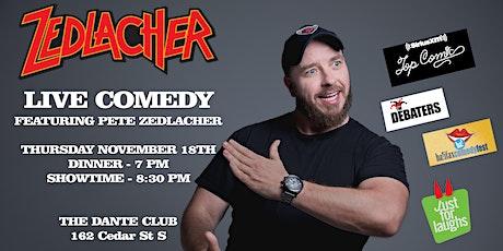 Zedlacher - Dinner Comedy Show - Timmins Dante Club tickets