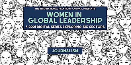 Women in Global Leadership: Journalism tickets