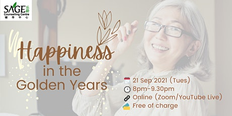 [Free Public Online Talk] Happiness in the Golden Years tickets