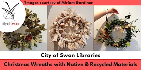 Nature Know-How: Native and Recycled Christmas Wreaths (Ellenbrook) tickets