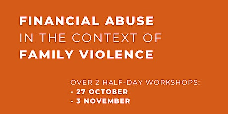 Financial Abuse in the Context of Family Violence tickets