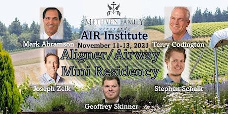 AIR  Institute  Aligner/Airway Mini Residency tickets