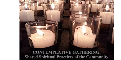 Contemplative Gathering: Shared Spiritual Practices of the Community (Sept) tickets