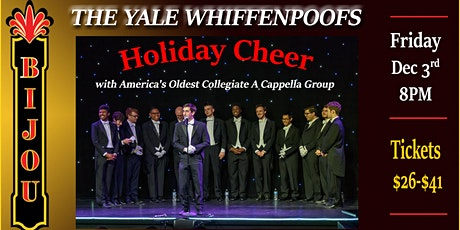 The Yale Whiffenpoofs - Holiday Cheer tickets