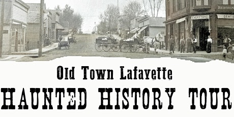 Old Town Lafayette Haunted History Tour tickets