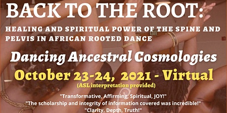 Back to the Root: Dancing Ancestral Cosmologies Tickets