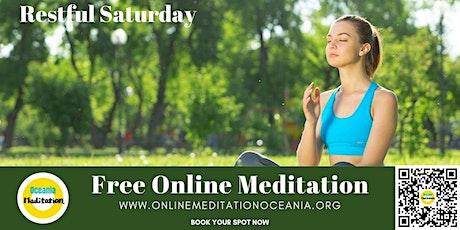 "Free Online Meditation Event ""Restful Saturday"" tickets"