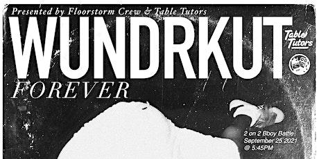 Wundrkut Forever - Breaking Battles tickets