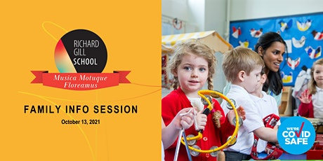 Richard Gill School Family Info Session  October 13, 2021 tickets