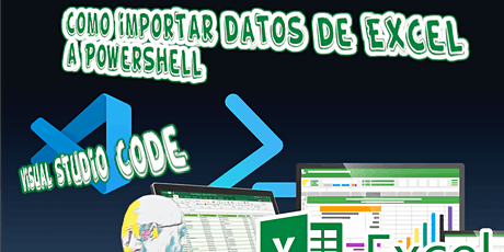 PowerShell from Scratch - Automatización de procesos (Excel, PowerBI, etc.) tickets