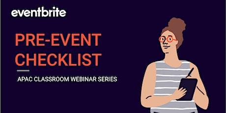 Eventbrite Academy: Pre-Event Checklist (APAC) tickets