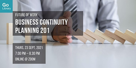 Business Continuity Planning 201 | Future of Work tickets