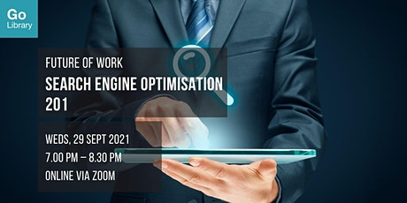Search Engine Optimisation 201   Future of Work tickets