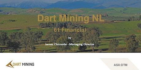 澳洲金铜及战略金属勘探商Dart Mining ML (ASX: DTM) 投资者研讨会 tickets
