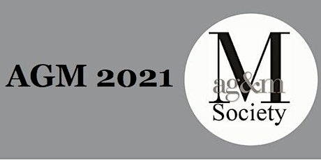 MAG&M Society Online AGM 2021 tickets