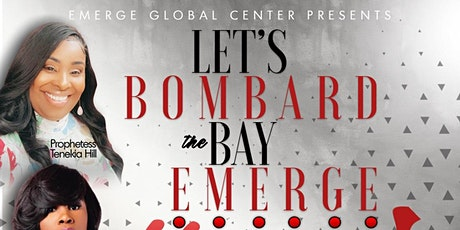 "Emerge Global "" Bombard the Bay "" tickets"