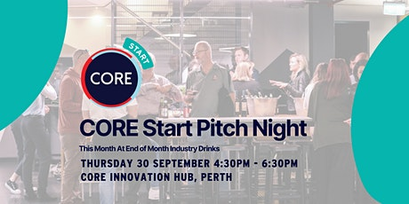 CORE Start Pitch Night at End of Month Drinks tickets