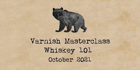 Whiskey 101 Masterclass | 4 October tickets