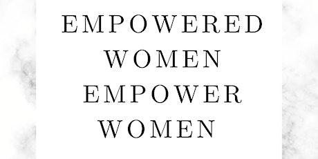 Empowered Woman Empower Women tickets