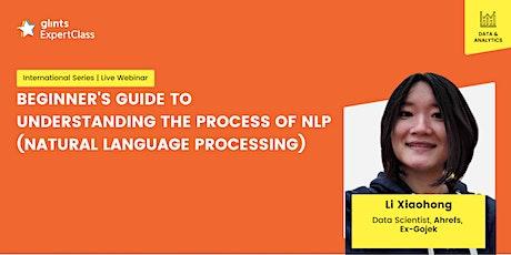 GEC International - Beginner's Guide to Understanding The Process of NLP tickets