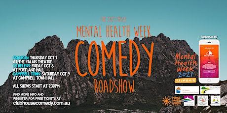 The 2021 Tassie Mental Health Week Comedy Roadshow - Franklin tickets