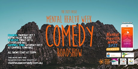 The 2021 Tassie Mental Health Week Comedy Roadshow - Campbell Town tickets