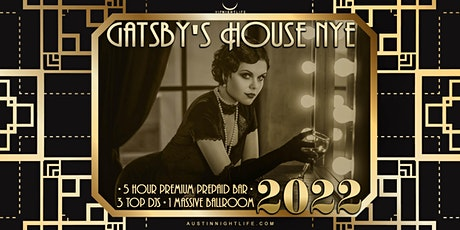 2022 Austin New Year's Eve  Party - Gatsby's House tickets