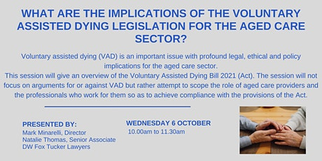 The Implications of the Voluntary Assisted Dying Legislation for Aged Care tickets