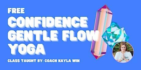 Confidence Gentle Flow Yoga tickets