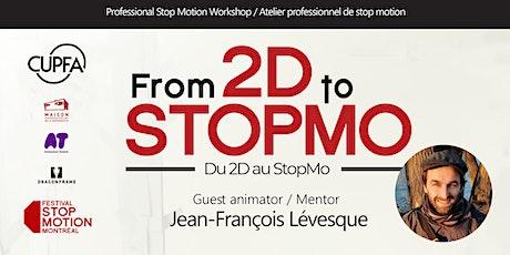 Stop Motion Animation Workshop / Atelier d'animation stop motion billets