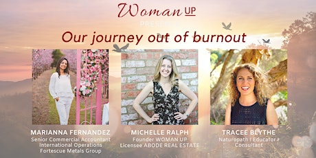 WOMAN UP presents OUR JOURNEY OUT OF BURNOUT tickets