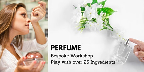 Perfume Workshop (30ml): Rare fragrances included tickets
