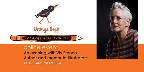 Online talk and Q&A with Author / Mentor to Illustrators Vivian French tickets