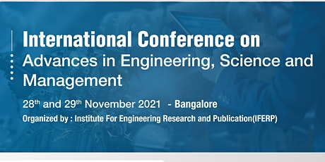International Conference on Advances in Engineering, Science and Management tickets