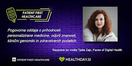 Pogovorna oddaja o personalizirani medicini - Patient First Healthcare tickets