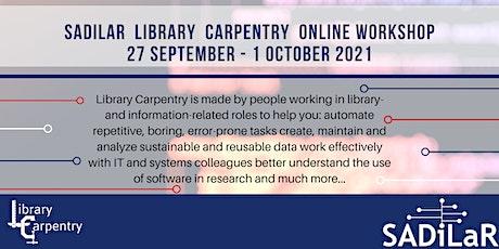 SADiLaR Library Carpentry Workshop 27 September - 1 October tickets