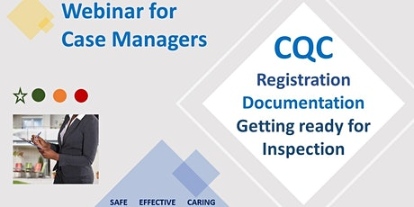 CQC for Case Managers - Registration and getting Inspection Ready tickets