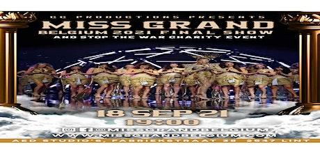 Miss Grand Belgium 2021 Final Show billets