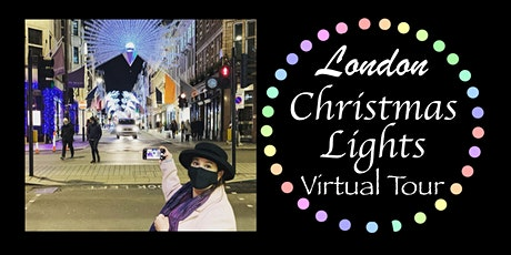 London Christmas Lights Virtual Tour tickets